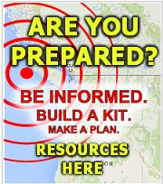 Cascadia is overdue for a 9.0 earthquake. Will you be ready? Let's get started! How to: build-a-kit in 12-weeks, secure household objects, Drop Cover Hold-on and more! Click here!