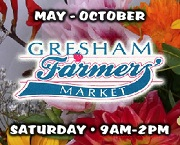 Gresham Farmer's Market, Third & NW Miller. Saturday's 8:30am-2pm May 11 thru Oct 26, 2013. Featuring all-natural meats and cheeses, fresh-picked produce, nursery stock and fresh-cut flowers, hand-crafted jewelry, soaps, artwork, and much more. Live music and food. Info here!
