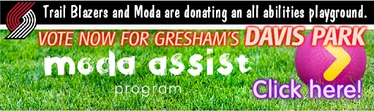 WE NEED YOUR VOTE! Trail Blazers and Moda are donating an all abilities playground. Vote now the Gresham's DAVIS PARK! Supporting healthy, active living for all kids. Click here to vote!!