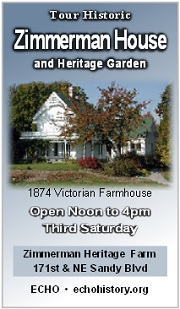 Take a step back into history at the Zimmerman House, a Victorian era farmhouse, built in 1874 and listed on the National Register of Historic Places. This beautiful farmhouse is a perfect reflection of typical Columbia River dairy farm life in the late 1800s. The Zimmerman Heritage Farm is a unique cultural education and recreational resource that is being created for the benefit of the public on a 5.98-acre historic site in Gresham, Oregon. Click here!