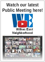 Did you miss the Fall 2020 Wilkes East Neighborhood meeting? Don't worry, you can watch the entire meeting right here! Go ahead, click me!