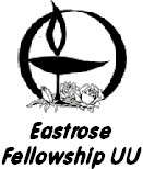 Eastrose Fellowship Unitarian Universalist - a Welcoming Congregation. A liberal religious fellowship in East Multnomah County,  Gresham, Oregon.