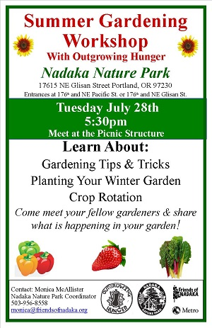 Nadaka Nature Park, Summer Gardening Workshop: Tue Jul 28, 2015 5:30PM 175th & NE Glisan, Gresham OR. Meet at the picnic shelter. Info here!