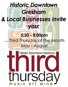 Third Thursdays Downtown Gresham. Free, family-friendly celebration of music, food, drink and art, every third Thursday through August. Info here!